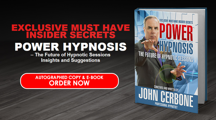 Power Hypnosis - The Future of Hypnotic Sessions Book by Hypnotist John Cerbone